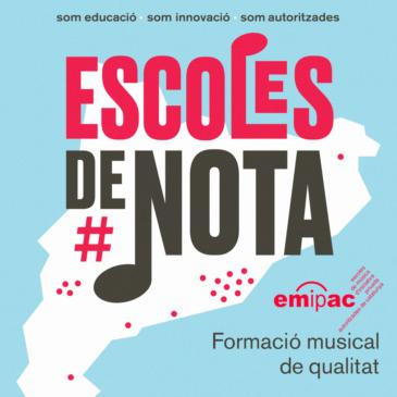 Escoles de Nota. Escoles EMIPAC.
